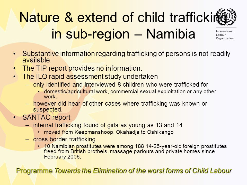Nature & extend of child trafficking in sub-region – Namibia