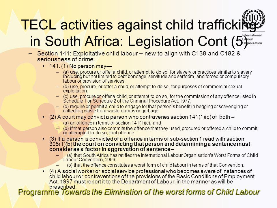 TECL activities against child trafficking in South Africa: Legislation Cont (5)