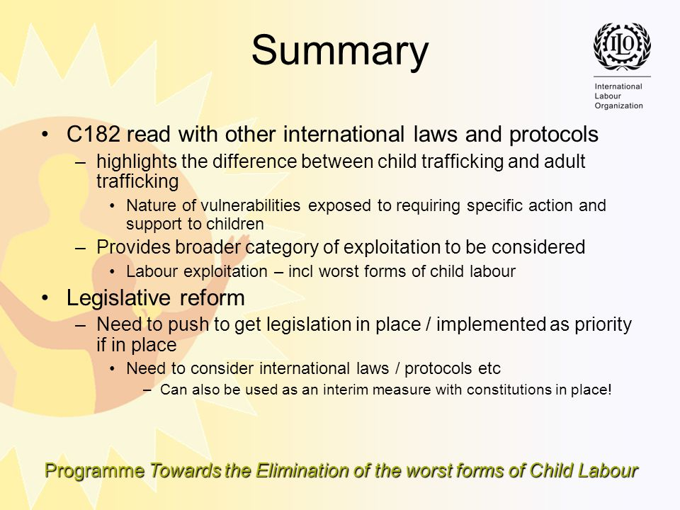 Summary C182 read with other international laws and protocols
