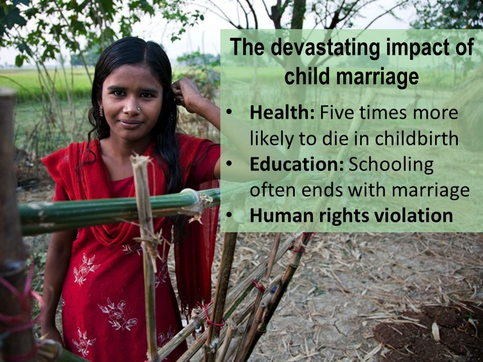 The devastating impact of child marriage