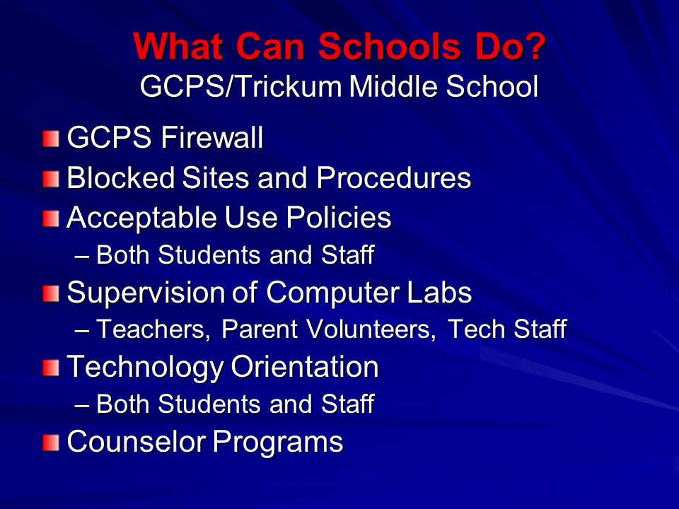 What Can Schools Do GCPS/Trickum Middle School