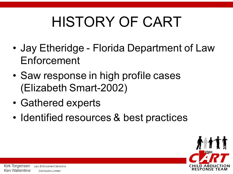 HISTORY OF CART Jay Etheridge - Florida Department of Law Enforcement