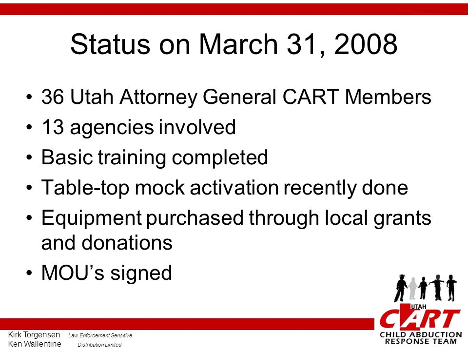 Status on March 31, 2008 36 Utah Attorney General CART Members