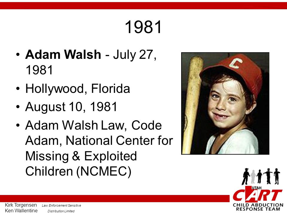 1981 Adam Walsh - July 27, 1981 Hollywood, Florida August 10, 1981