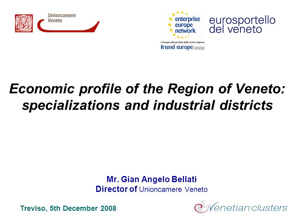 Mr. Gian Angelo Bellati Director of Unioncamere Veneto
