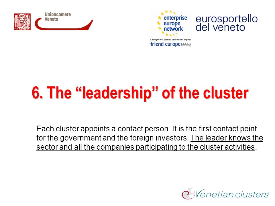 6. The leadership of the cluster