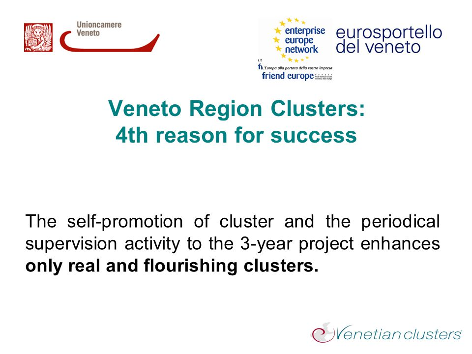 Veneto Region Clusters: 4th reason for success
