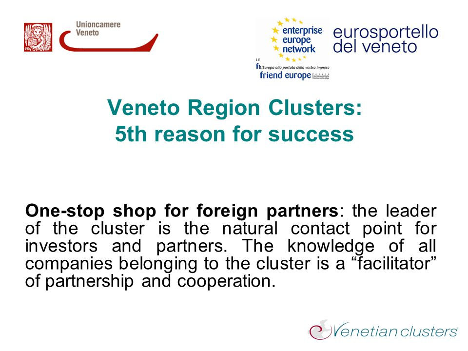 Veneto Region Clusters: 5th reason for success