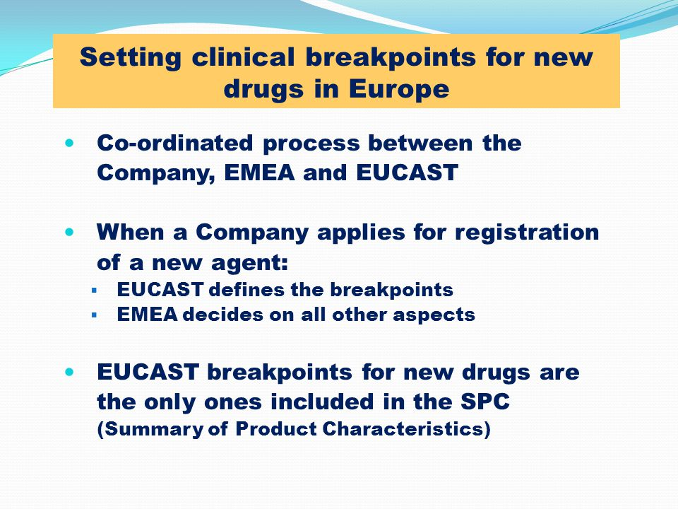 Setting clinical breakpoints for new drugs in Europe