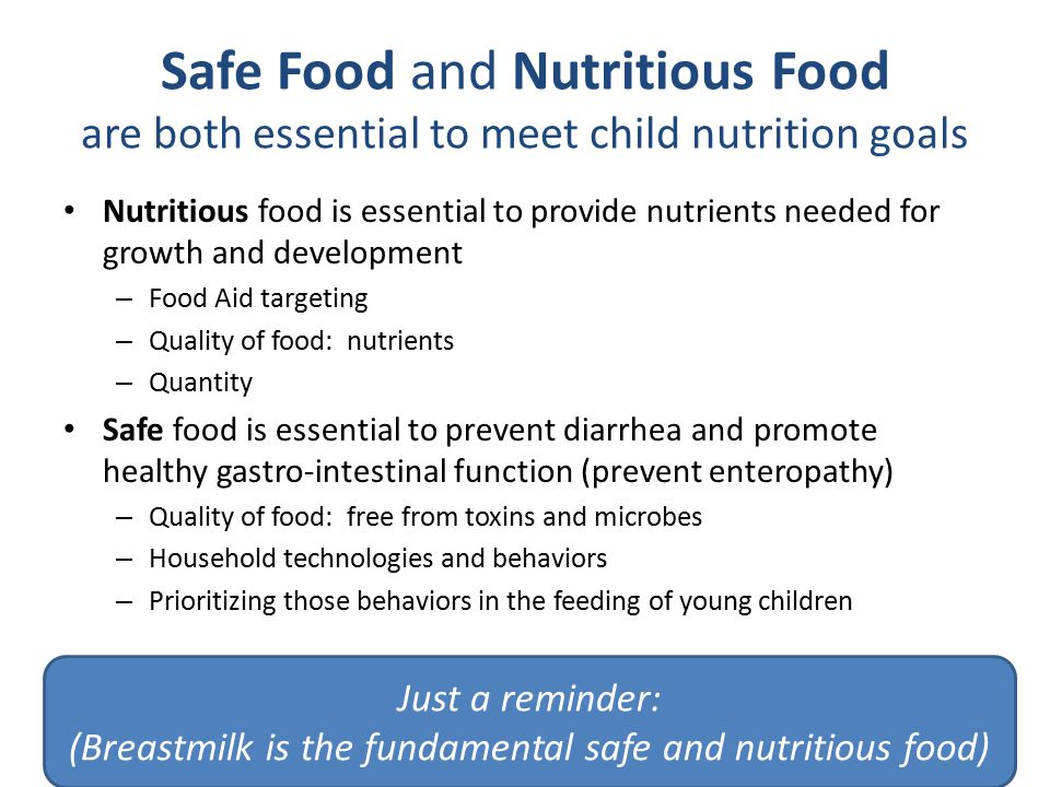 (Breastmilk is the fundamental safe and nutritious food)