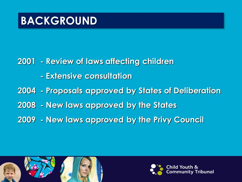 BACKGROUND 2001 - Review of laws affecting children