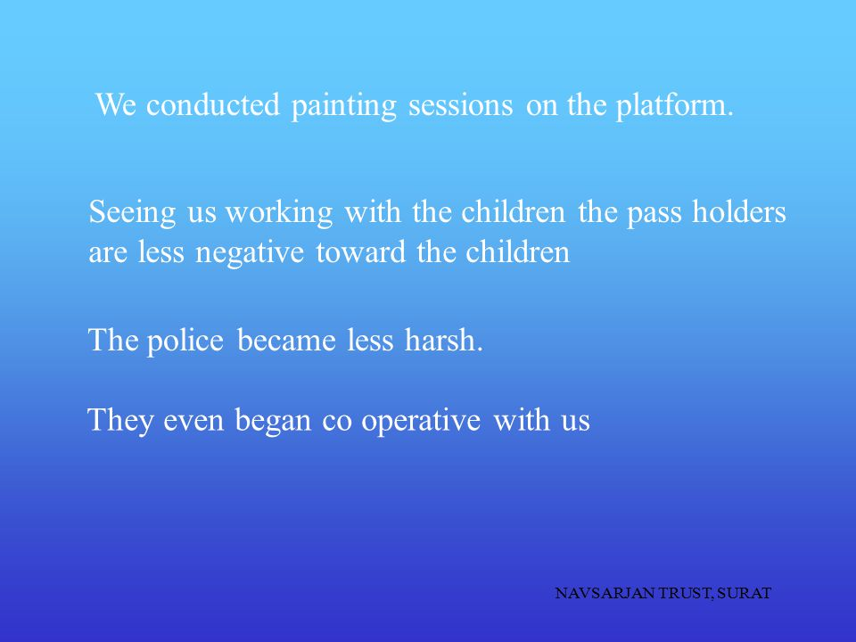 We conducted painting sessions on the platform.