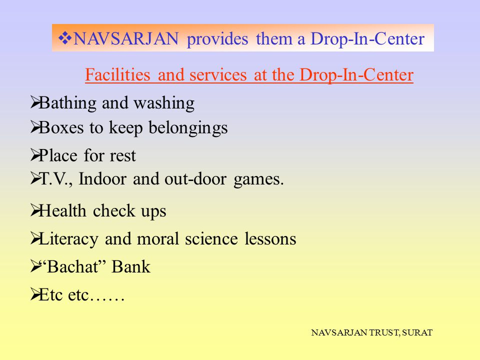 NAVSARJAN provides them a Drop-In-Center