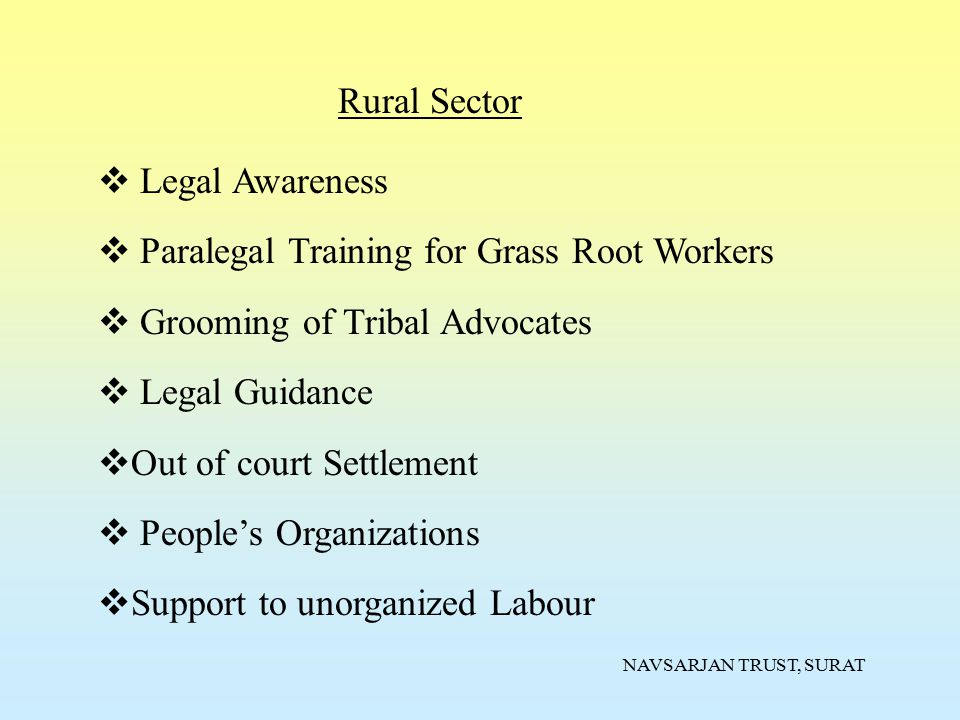 Paralegal Training for Grass Root Workers Grooming of Tribal Advocates