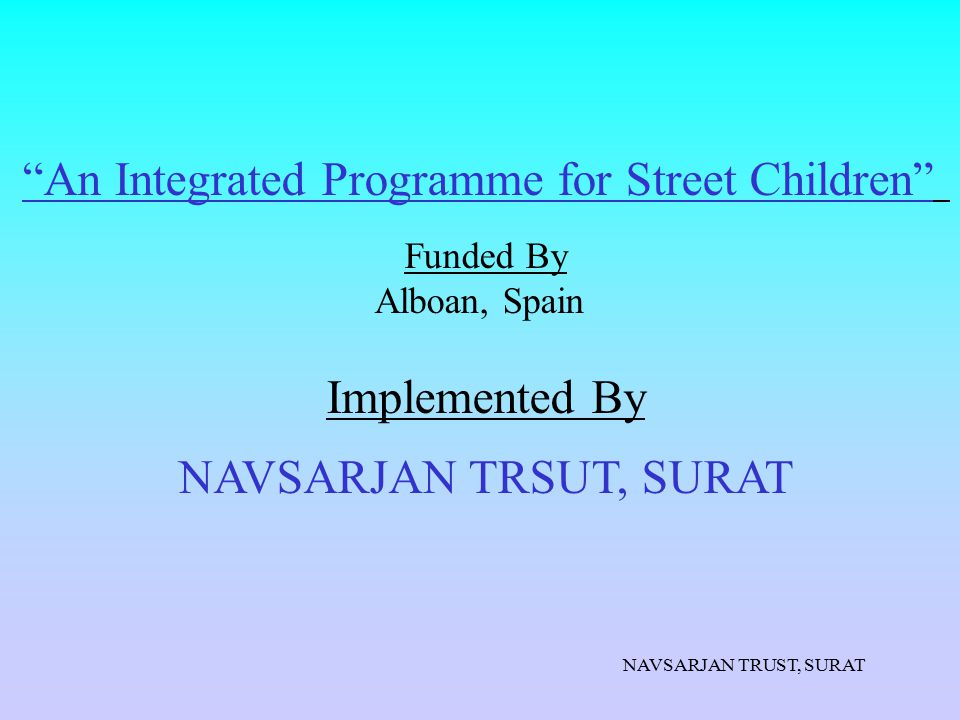 An Integrated Programme for Street Children