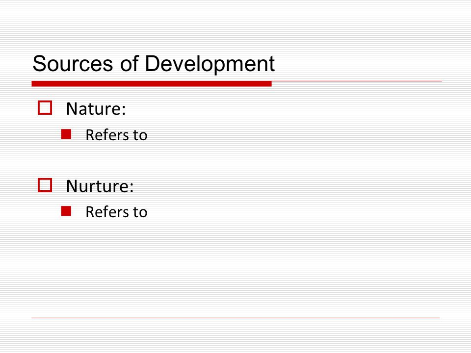 Sources of Development