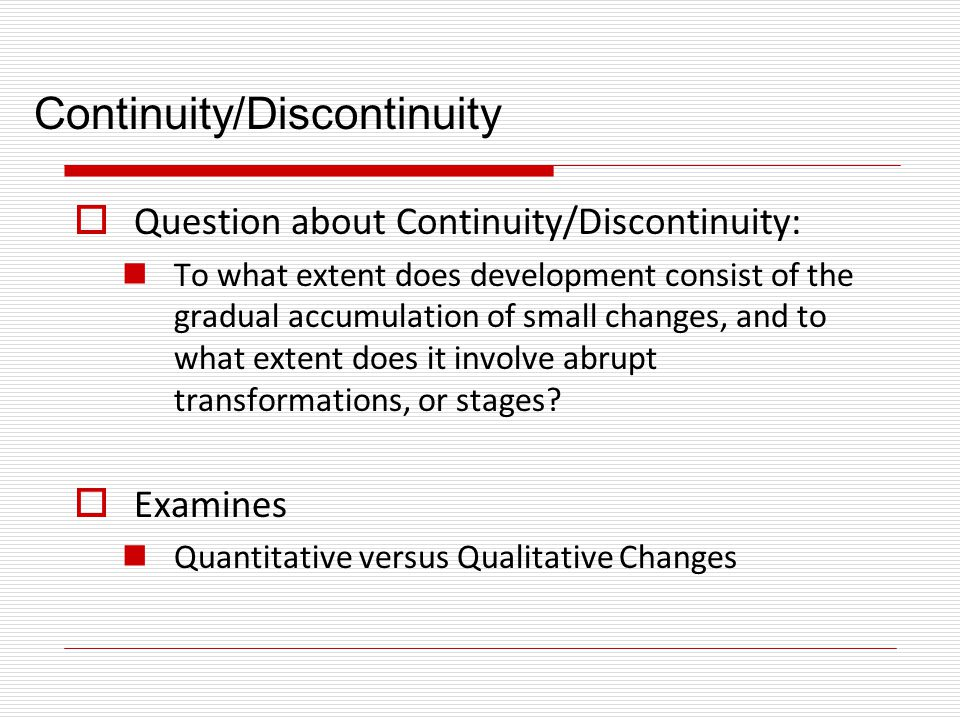 Continuity/Discontinuity