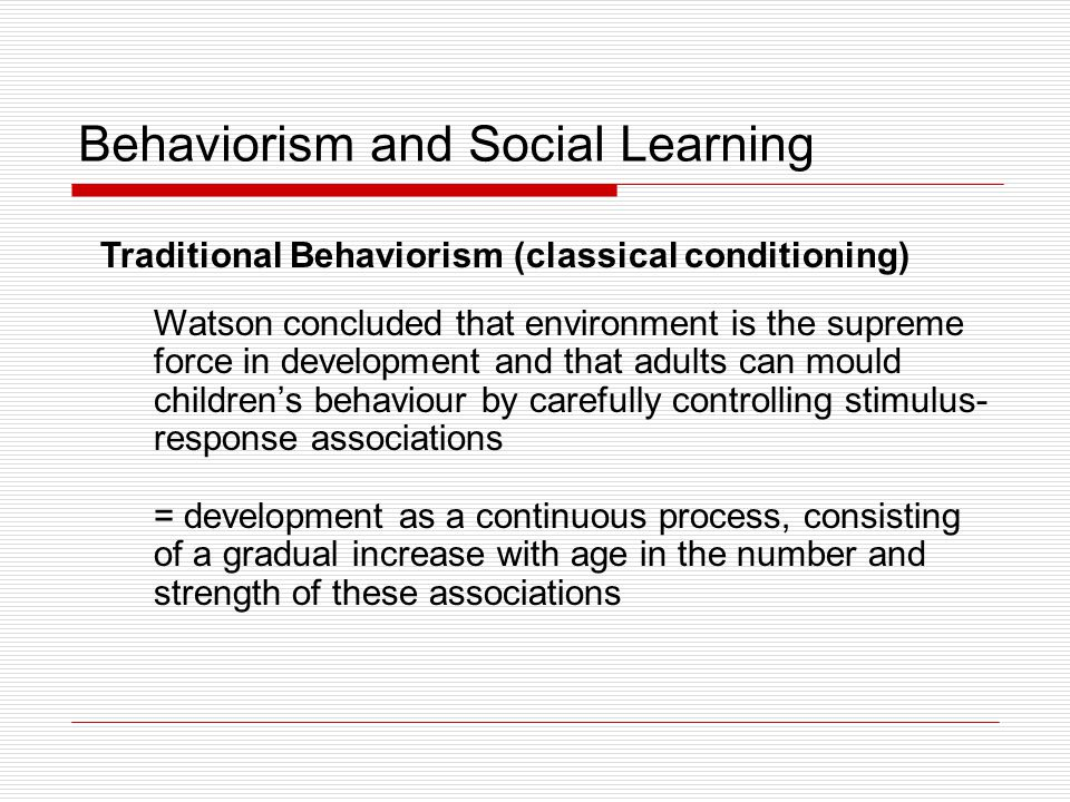 Behaviorism and Social Learning