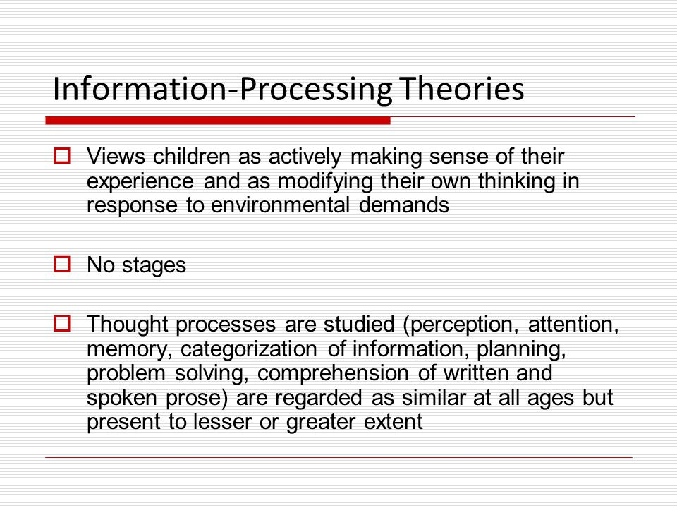 Information-Processing Theories