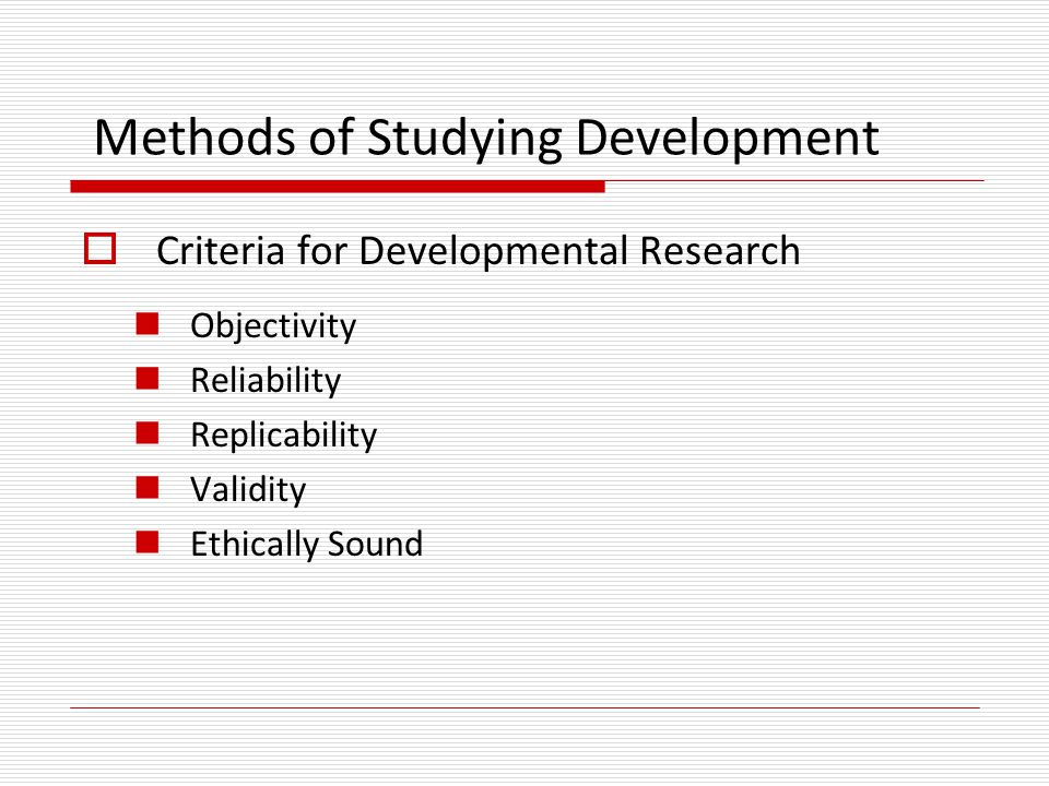 Methods of Studying Development