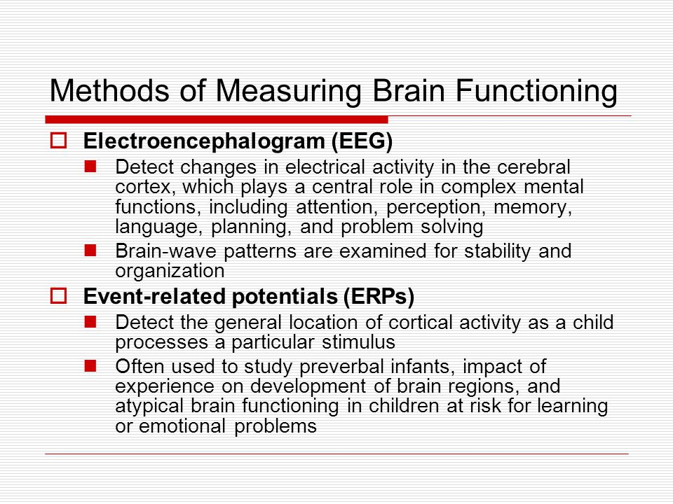Methods of Measuring Brain Functioning