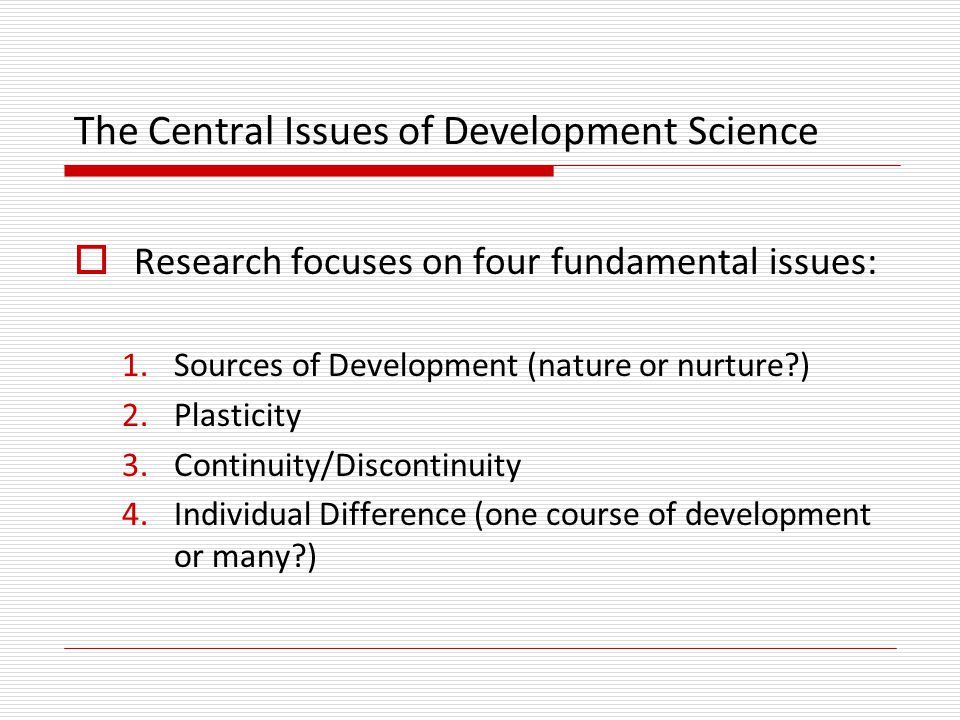 The Central Issues of Development Science
