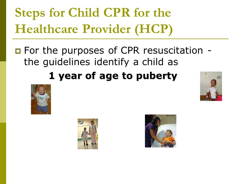 Steps for Child CPR for the Healthcare Provider (HCP)