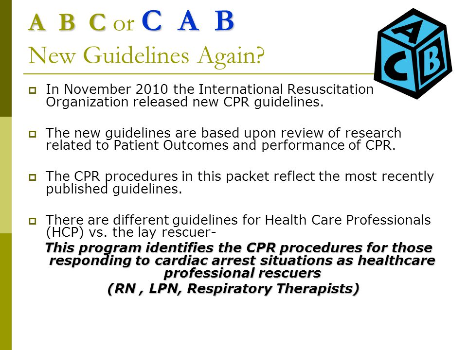 A B C or C A B New Guidelines Again
