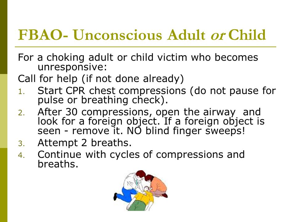 FBAO- Unconscious Adult or Child