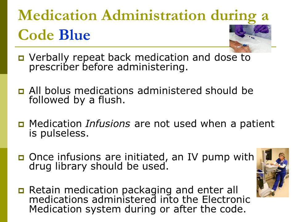 Medication Administration during a Code Blue