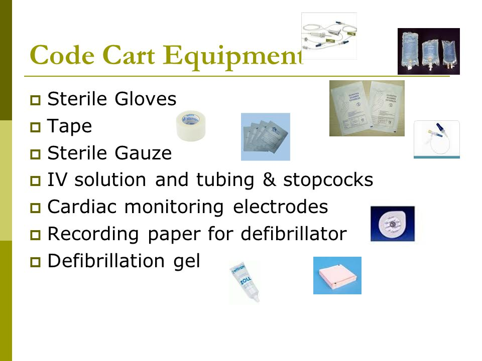 Code Cart Equipment Sterile Gloves Tape Sterile Gauze
