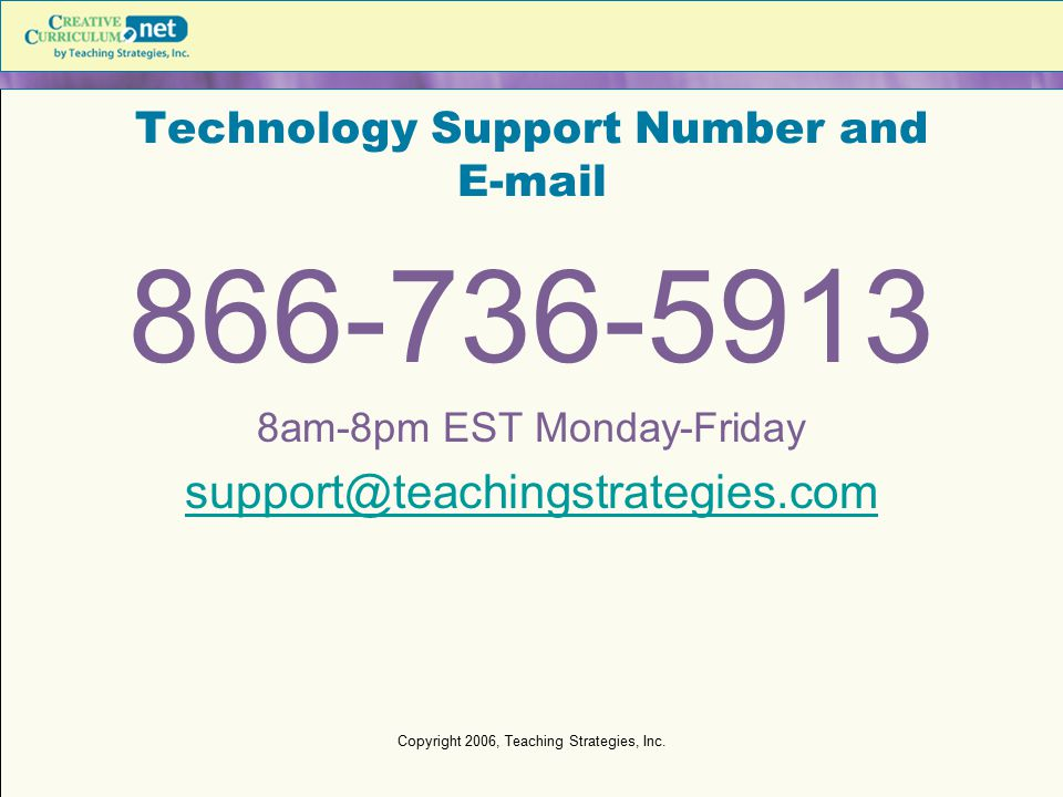 Technology Support Number and E-mail