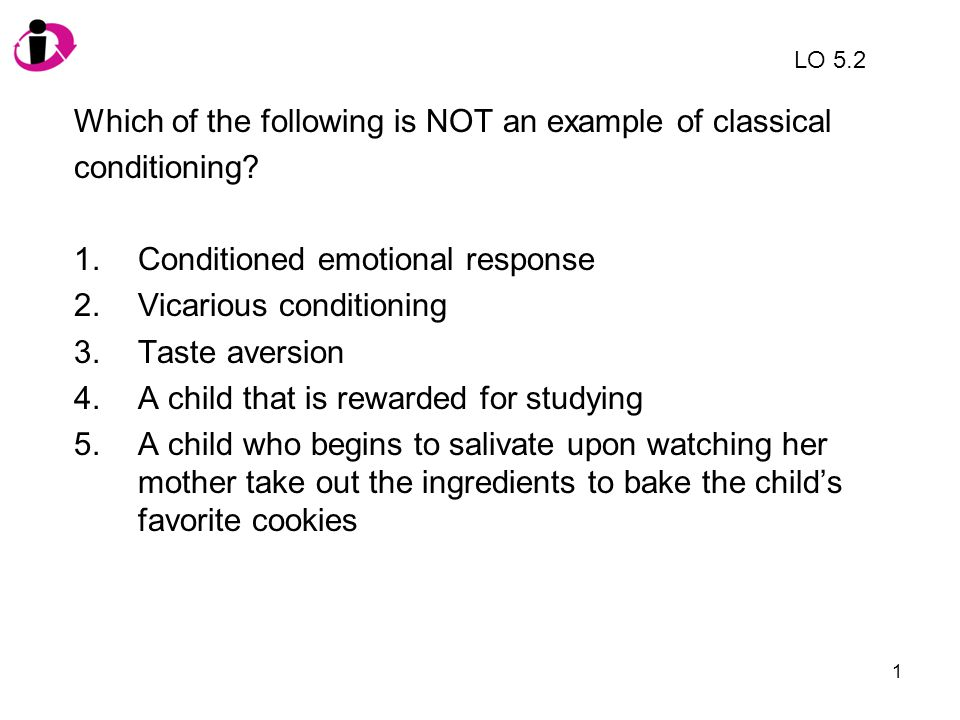 Which of the following is NOT an example of classical conditioning