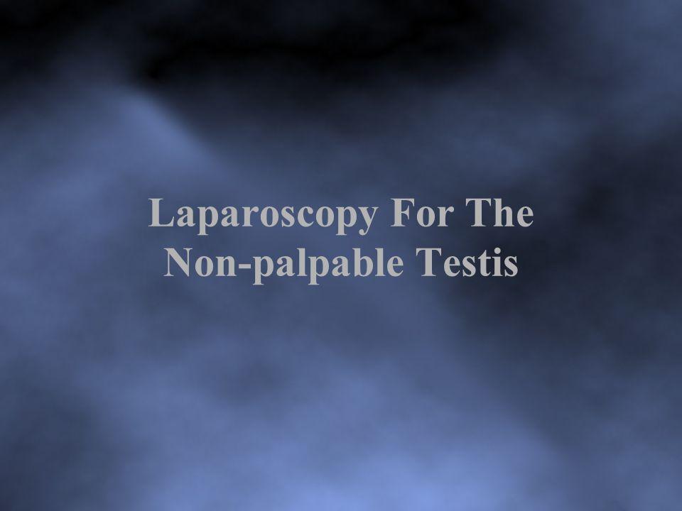 Laparoscopy For The Non-palpable Testis