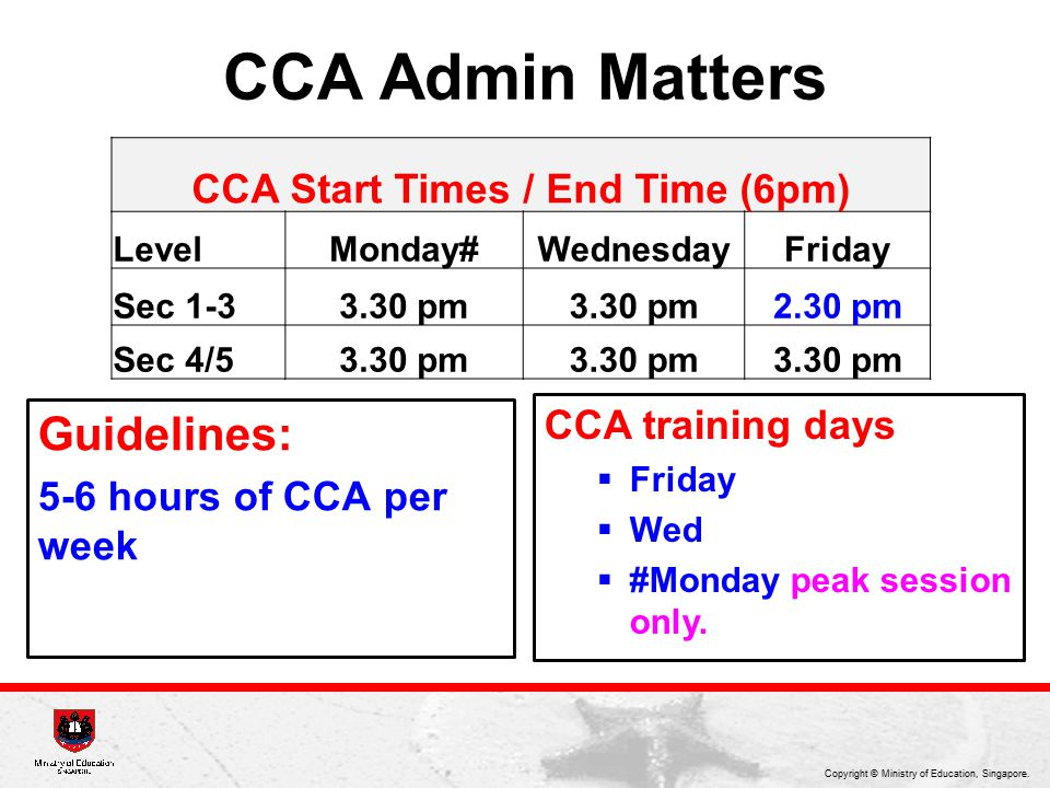 CCA Start Times / End Time (6pm)