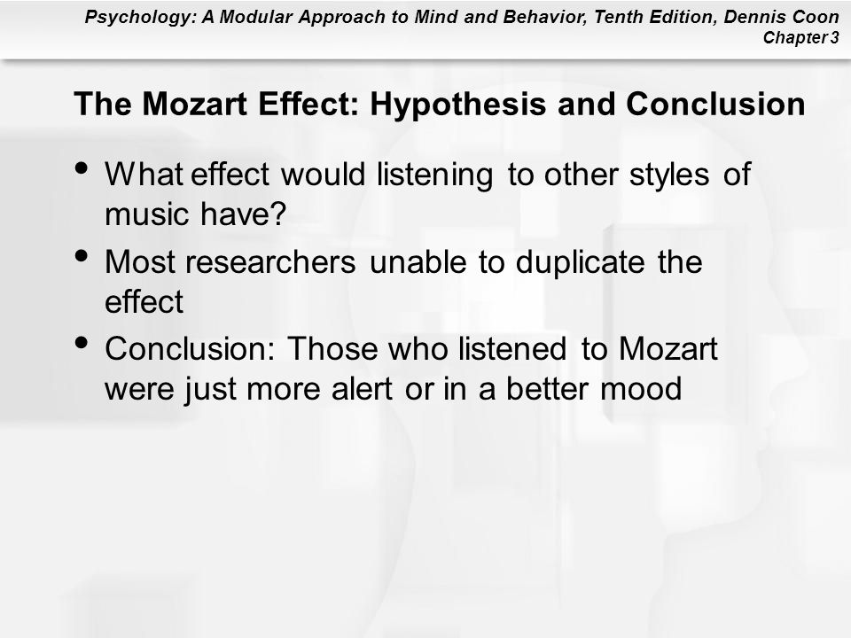 The Mozart Effect: Hypothesis and Conclusion