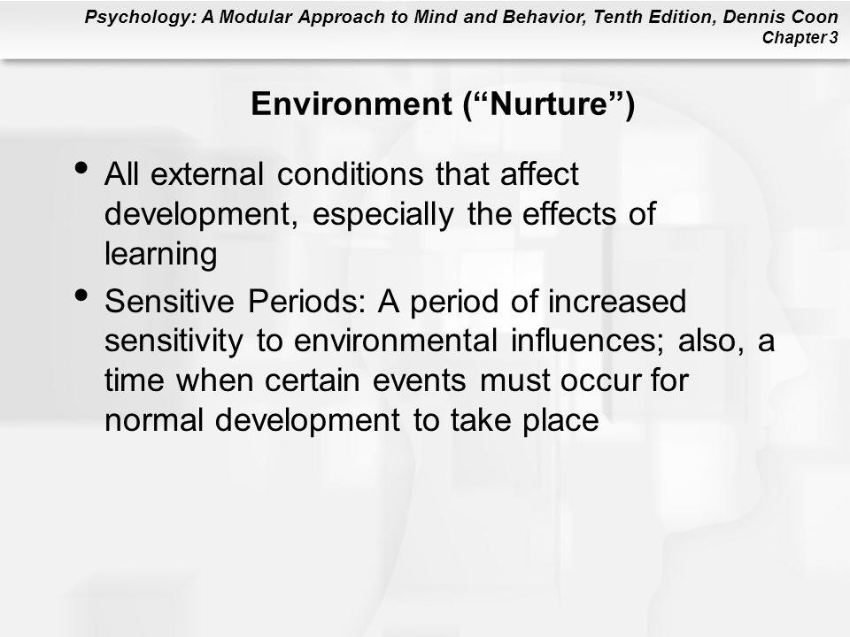 Environment ( Nurture )