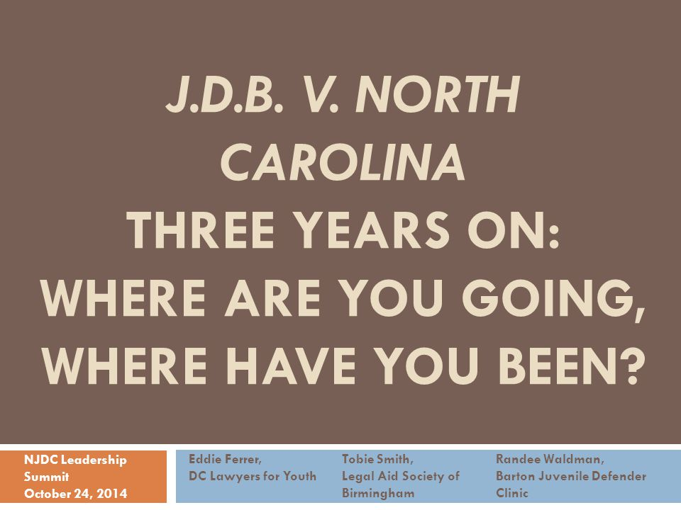 J.D.B. v. north Carolina three years on: Where are you going, where have you been