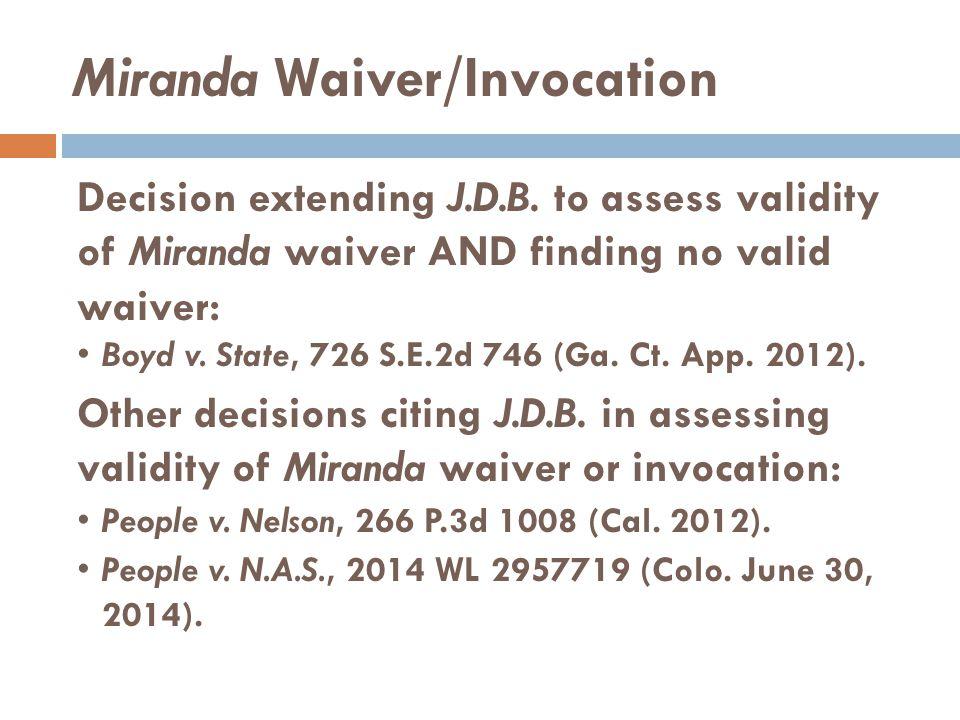 Miranda Waiver/Invocation