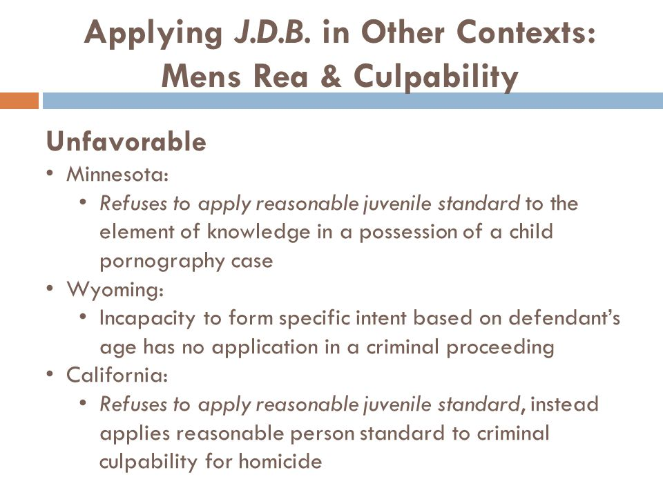 Applying J.D.B. in Other Contexts: Mens Rea & Culpability
