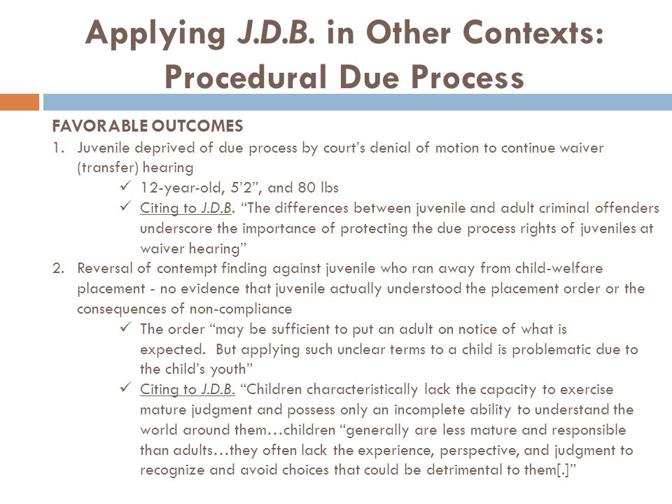Applying J.D.B. in Other Contexts: Procedural Due Process
