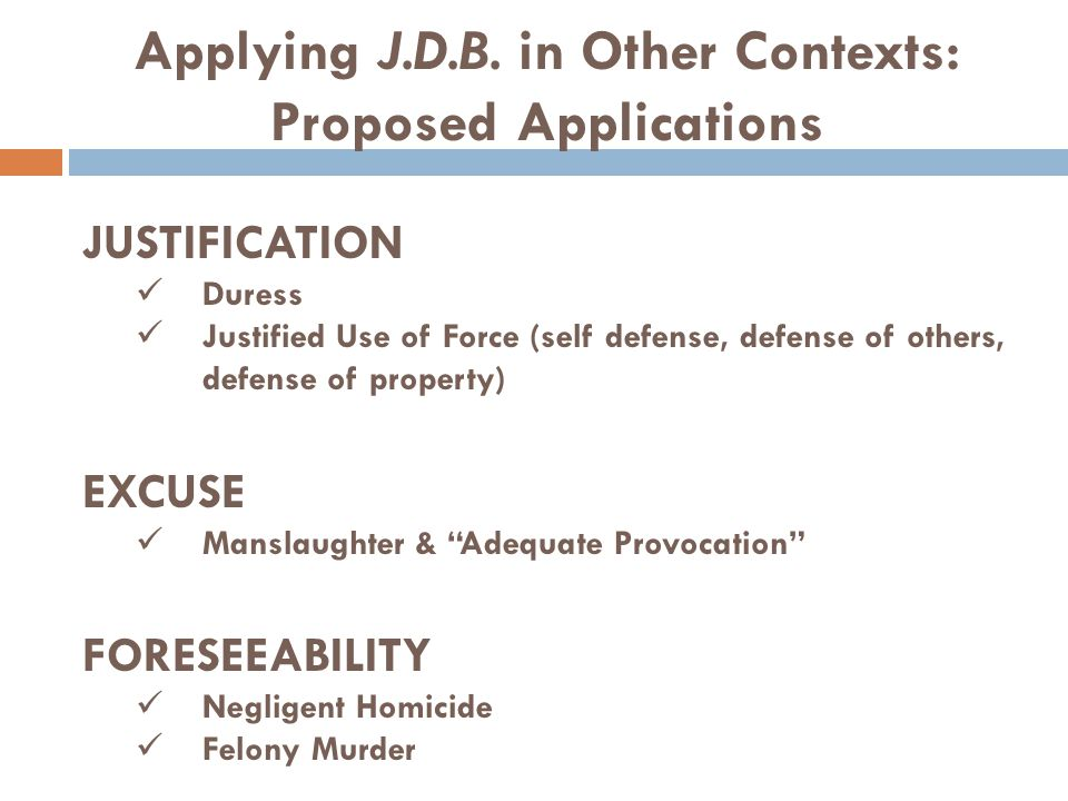 Applying J.D.B. in Other Contexts: Proposed Applications