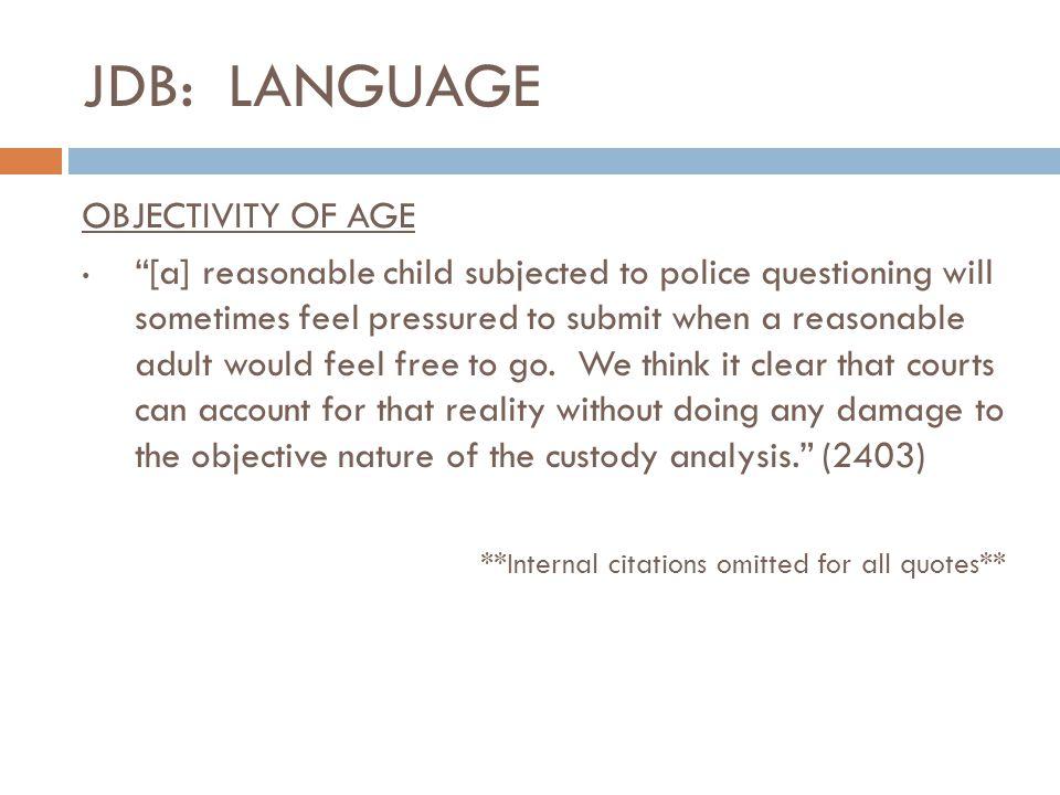 JDB: LANGUAGE OBJECTIVITY OF AGE