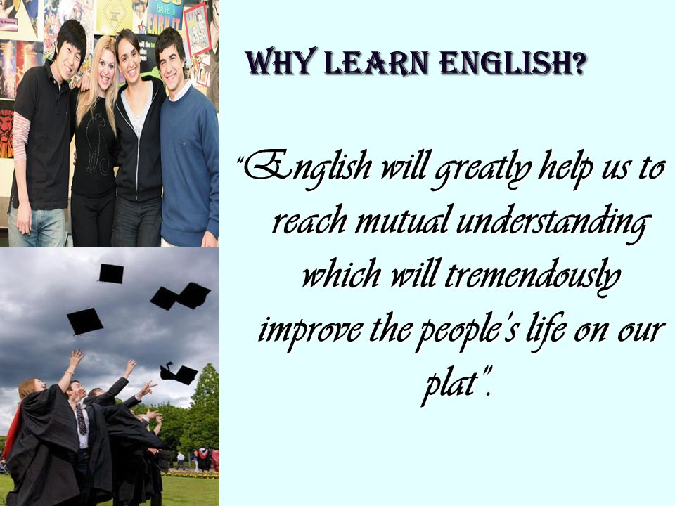 WHY LEARN ENGLISH.