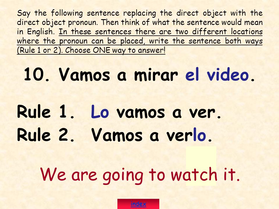 10. Vamos a mirar el video. Rule 1. Lo vamos a ver.
