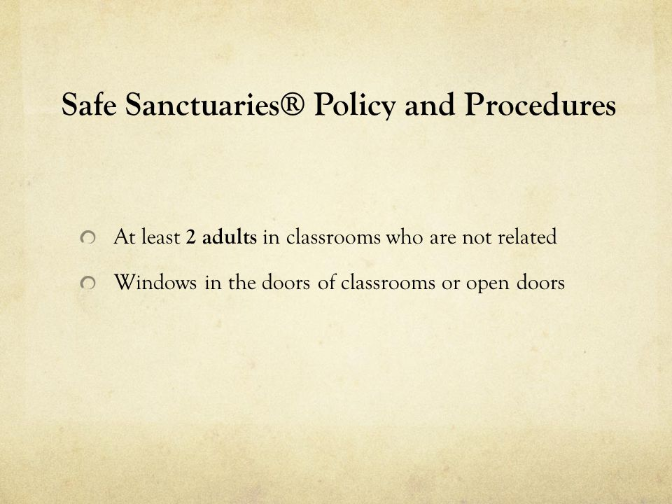 Safe Sanctuaries® Policy and Procedures