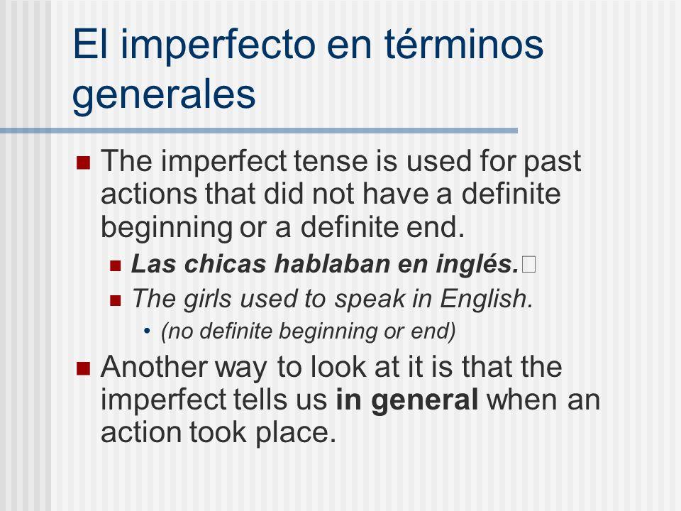 El imperfecto en términos generales