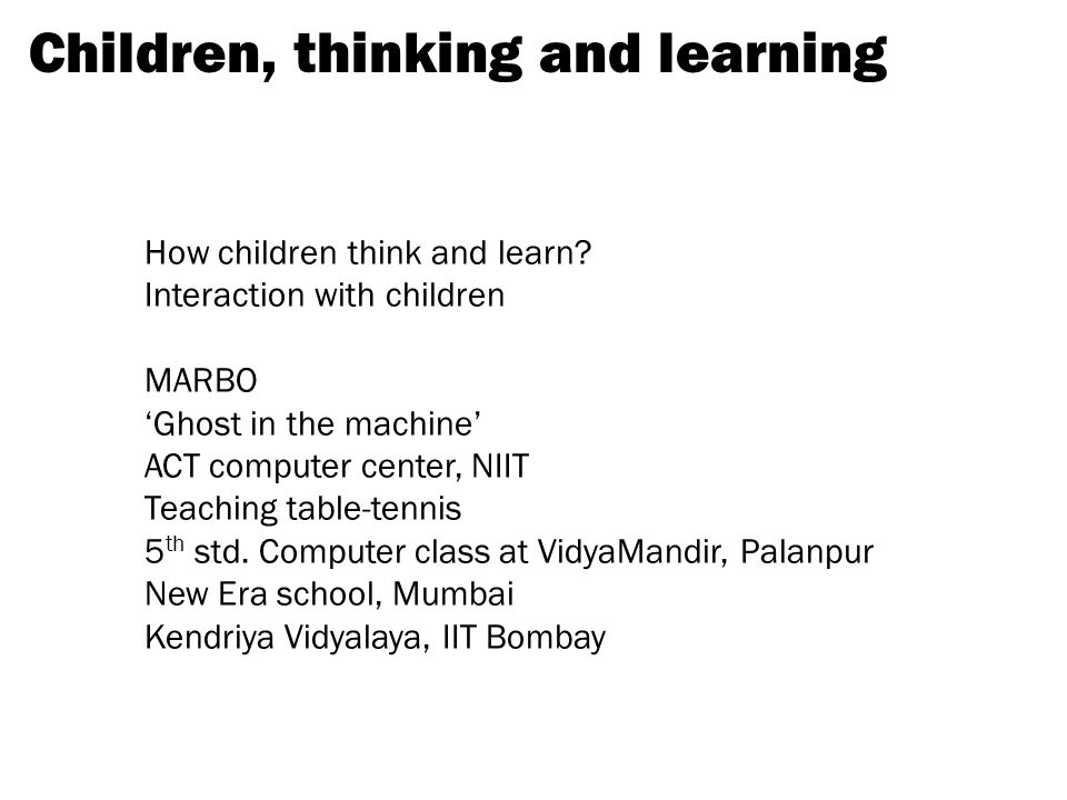 Children, thinking and learning