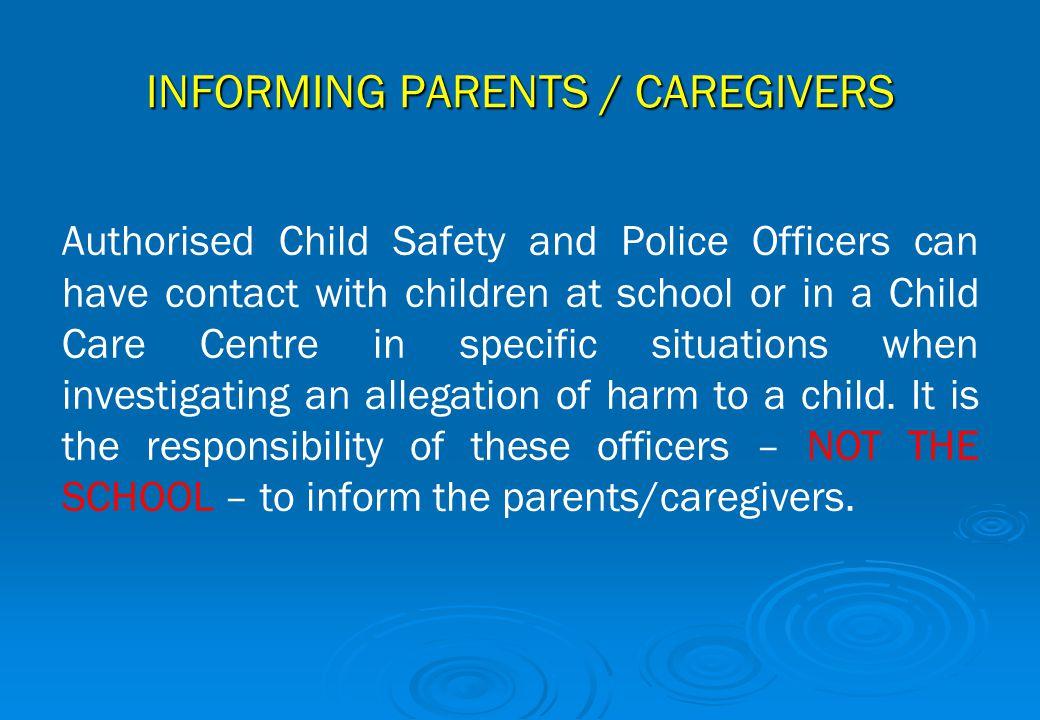 INFORMING PARENTS / CAREGIVERS