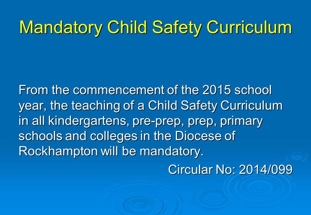 Mandatory Child Safety Curriculum